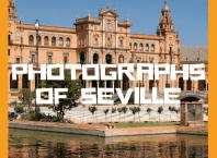 Photographs of Seville