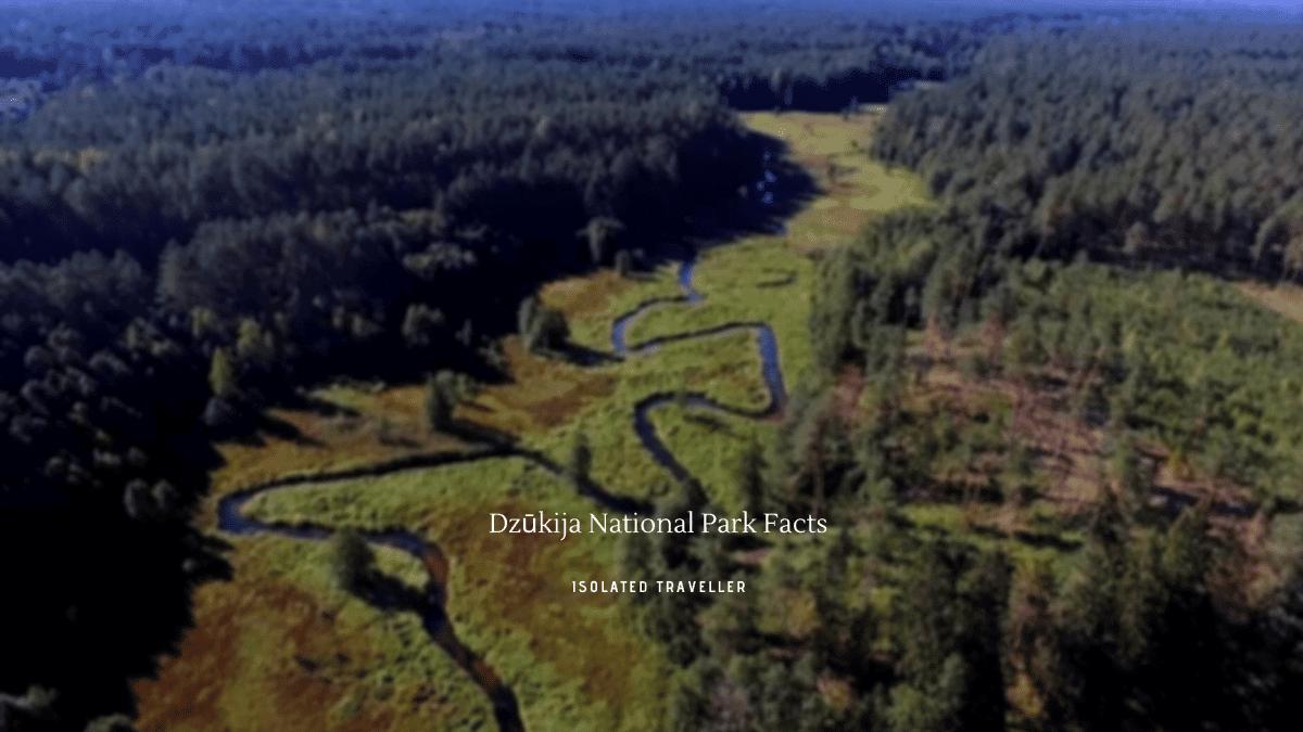 Dzūkija National Park Facts