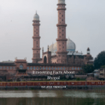 Interesting Facts About Bhopal