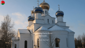 10 Interesting Facts About Babruysk 1
