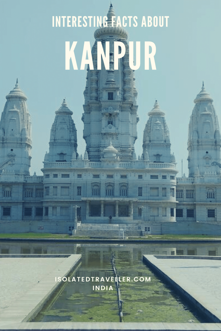 Facts About Kanpur