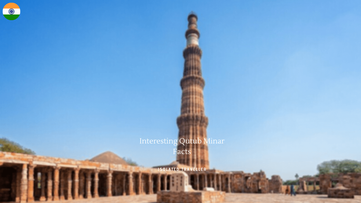 Qutub Minar Facts