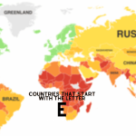Countries That Start With The Letter E