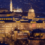 Interesting Facts About Buda Castle