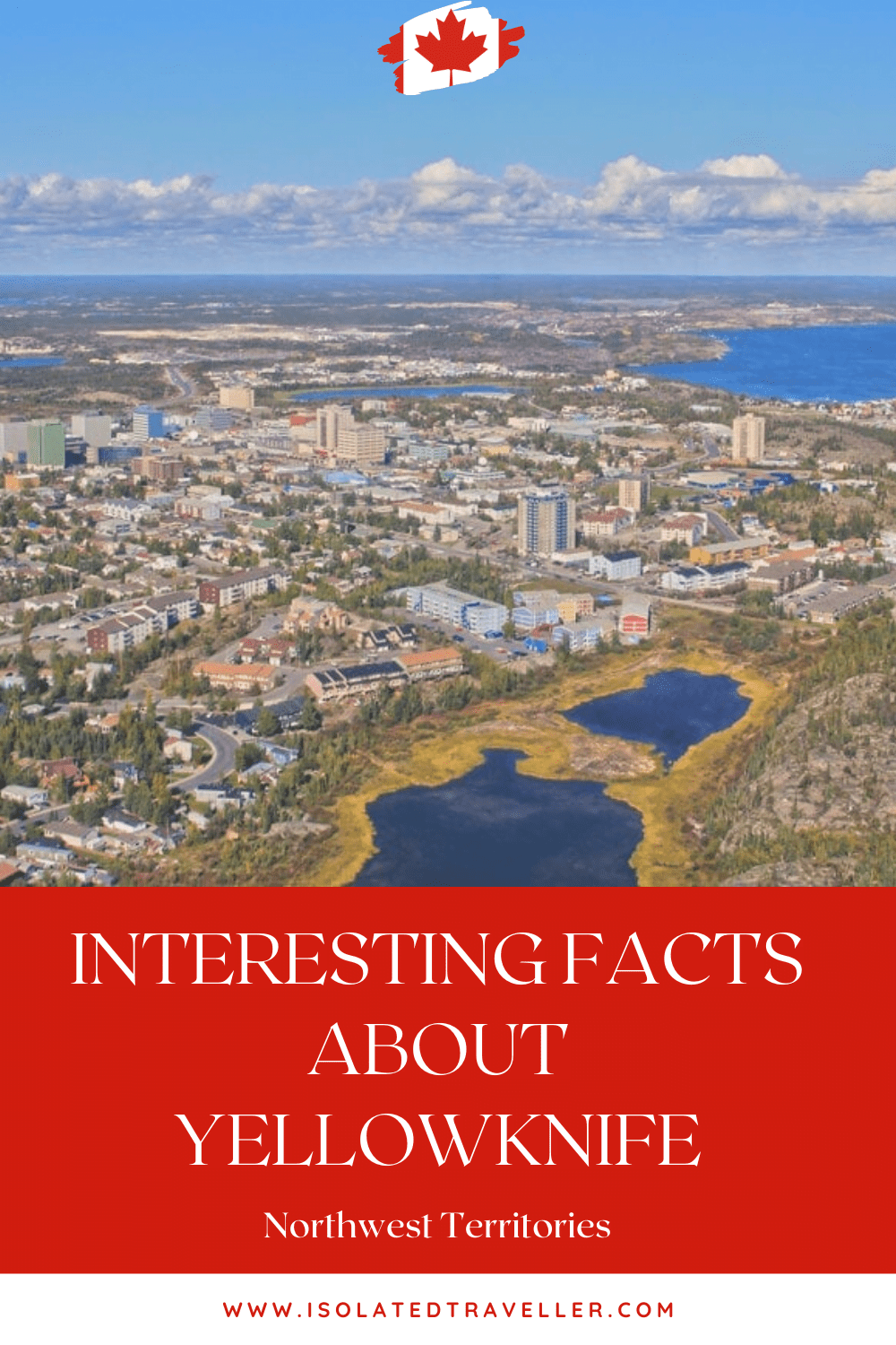 Facts About Yellowknife