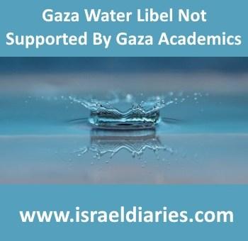 Gaza water libel unsupported by Gazan academics