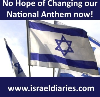 No hope of changing our national anthem now
