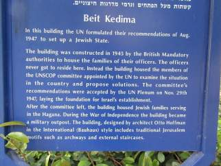 Informational sign posted at Beit Kedima, where UNSCOP stayed in 1947