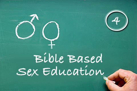 Bible Based Sex Education