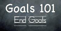 End Goals