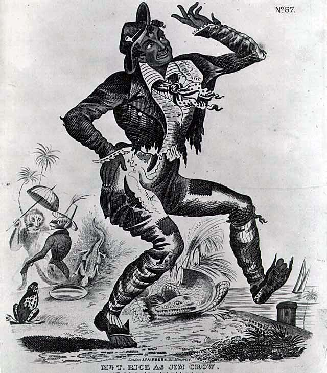 Thomas Dartmouth -Daddy- Rice was a white man who performed in blackface.
