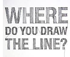 Where Do You Draw The Line?