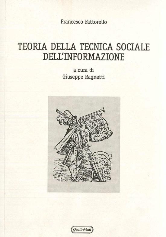 La Teoria della Tecnica Sociale dell'Informazione