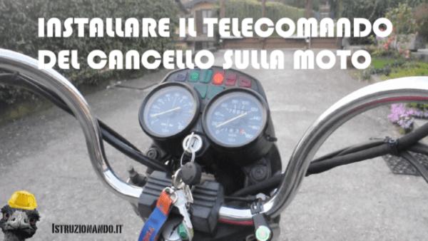 Installare il telecomando del cancello sulla moto