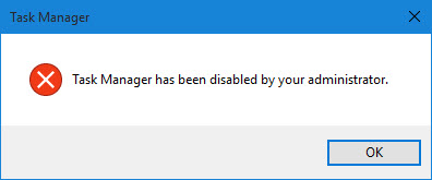 task manager has been disabled by your administrator