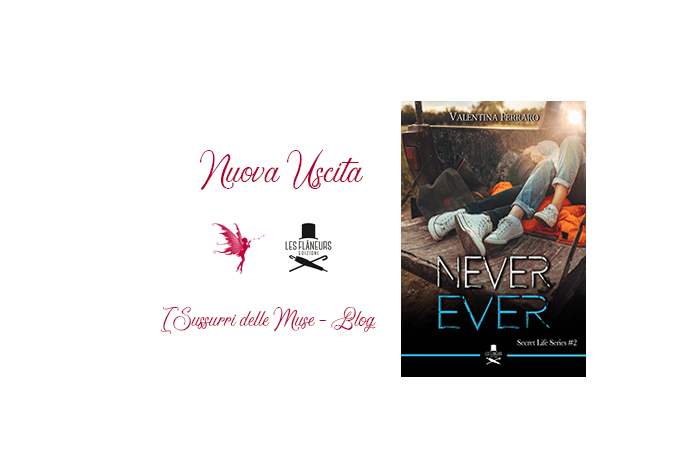 Never Ever di Valentina Ferraro