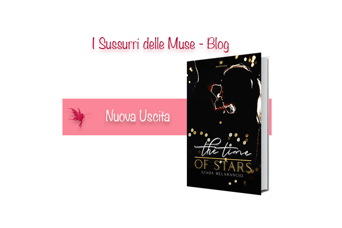 The time of stars di Giada Melarancio