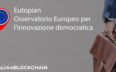 Partnership tra Eutopian – Osservatorio europeo per l'innovazione democratica e Italia4Blockchain