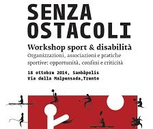 """senza ostacoli trento italiaccessibile - """"Senza ostacoli"""", workshop sport e disabilità: appuntamento a Trento il 18 ottobre"""