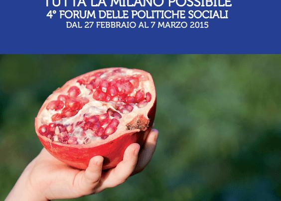 Welfare: dal 27 febbraio al 7 marzo a Milano il 4° Forum delle Politiche sociali