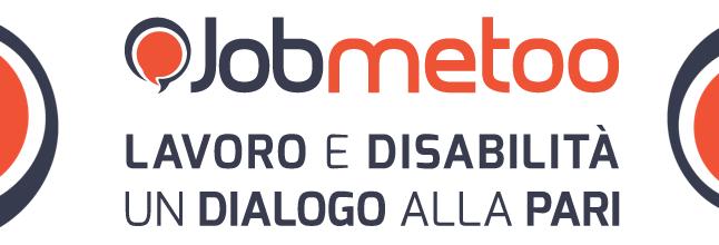 Jobmetoo, l'agenzia online per i lavoratori con disabilità
