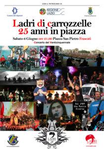 Manifesto 25esimonv 210x300 - 6 giugno 2015 a Frascati: concerto dei Ladri di Carrozzelle per festeggiare i 25 anni di attività