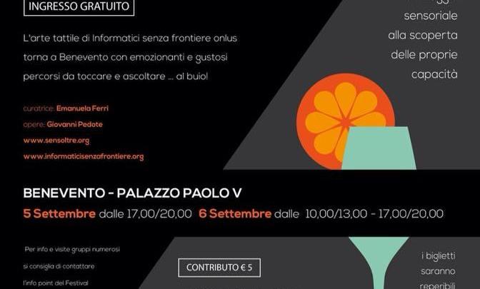 """Mostra Multisensoriale """"Sensoltre"""", App, aperitivo al buio e Lis per Benevento Città Spettacolo"""