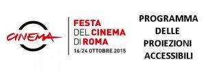Proiezioni accessibili Festival del Cinema di Roma