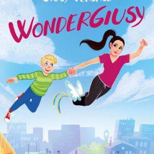 WonderGiusy Versace - WonderGiusy : Il primo libro per ragazzi di Giusy Versace