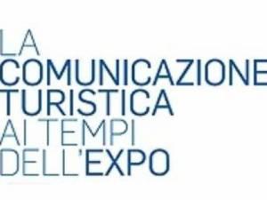 La comunicazione turistica ai tempi di EXPO
