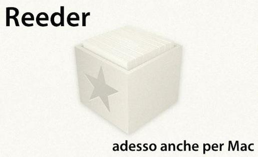 Reederintro Reeder, dopo il successo per iPhone e iPad, arriva la beta per Mac.