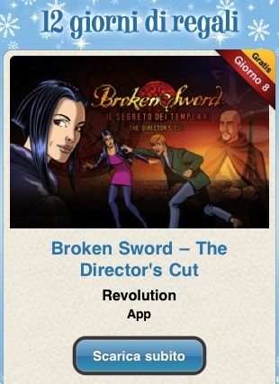 12 12 giorni di regali – Broken Sword: The Directors Cut