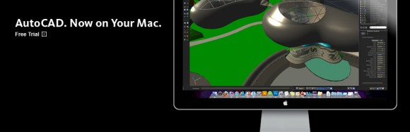 autocad for mac free trial banner 924x300 580x188 AutoCAD non è compatibile con Mac OS X Lion