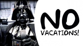 %name no vacation ....