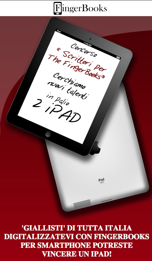 """fingerbooks Vinci iPad con il concorso letterario """"Scrittori Per The Fingerbooks"""""""