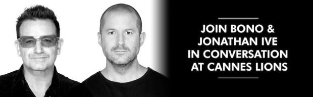 bono ive cannes lions 620x192 Jonathan Ive e Bono degli U2 insieme al Cannes Lions Festival per liniziativa (RED)
