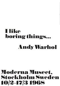 andywarhol-quote-printed art-i like boring things
