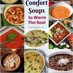 Cold Outside?  The Best Comfort Soups To Warm The Soul