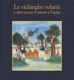 Copertina: Le vichinghe volanti e altre storie d'amore a Vigàta di Andrea Camilleri - Sellerio