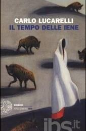 Copertina Il tempo delle iene di Carlo Lucarelli - Einaudi