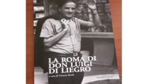 Copertina Libro - La Roma di Don Luigi Di Liegro - RV25593_Articolo - www-it-radiovaticana-va - 350X200