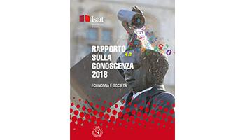 Rapporto sulla conoscenza in Italia. Edizione 2018