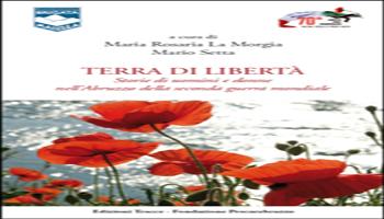 8 MARZO MARIA DI MARZIO, LA DONNA CHE SFIDÒ LA FUCILAZIONE <BR> di Maria Rosaria La Morgia e Mario Setta