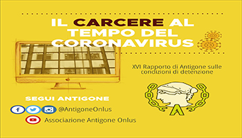 Il carcere al tempo del coronavirus <BR> <em/> XVI rapporto di Antigone sulle condizioni di detenzione </em>