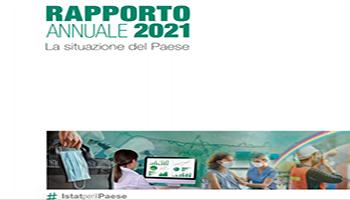Istat: Rapporto Annuale 2021 – La Situazione del Paese