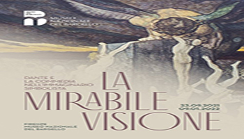 La Mirabile Visione. Dante e la Commedia nell'Immaginario Simbolista