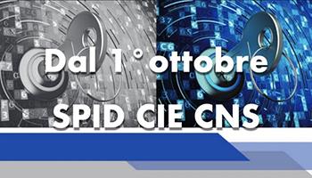 Dal 1° Ottobre Spid Cie e CNS