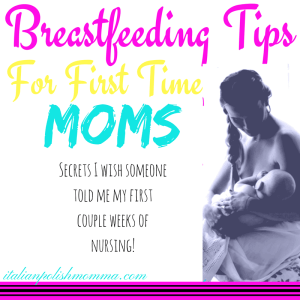 Breastfeeding tips and secrets for first time moms