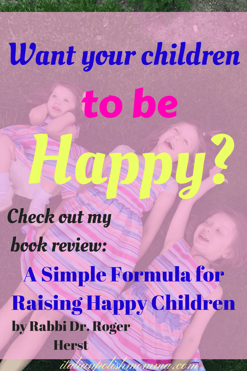 Want your children to be happy?