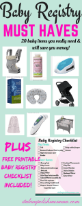 Baby Registry Must Haves & Printable checklist